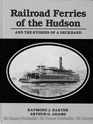 9780910389013: Railroad Ferries of the Hudson: And Stories of a Deckhand