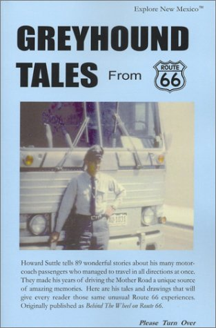 9780910390019: Greyhound Tales From Route 66