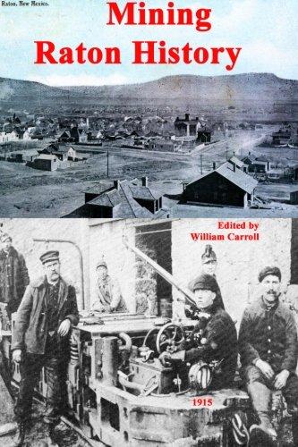 9780910390996: Mining Raton History II: 2