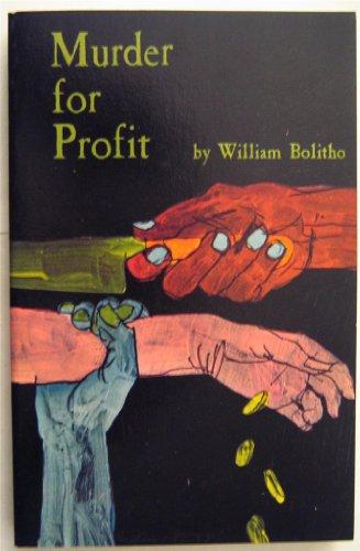 9780910395038: Murder for profit
