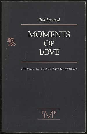 Moments of Love: Leautaud, Paul
