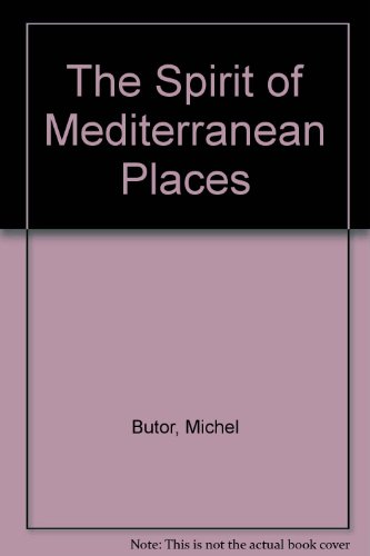 9780910395168: The Spirit of Mediterranean Places