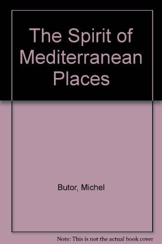 9780910395168: The Spirit of Mediterranean Places