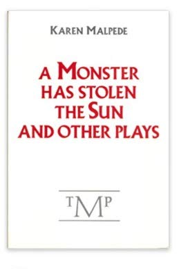 9780910395243: A Monster Has Stolen the Sun and Other Plays