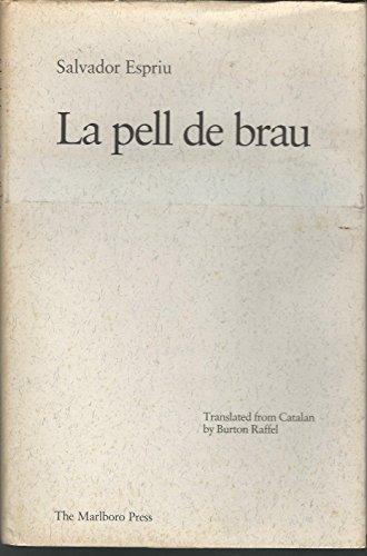 9780910395274: La Pell De Brau