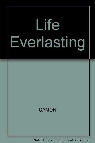 9780910395311: Life Everlasting