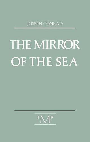9780910395342: The Mirror of the Sea