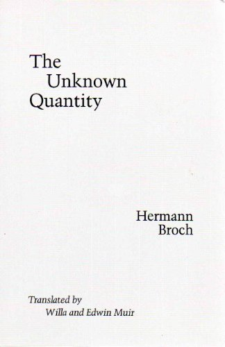 The Unknown Quantity: Hermann Broch