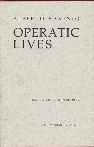 9780910395427: Operatic Lives