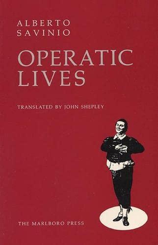 9780910395434: Operatic Lives