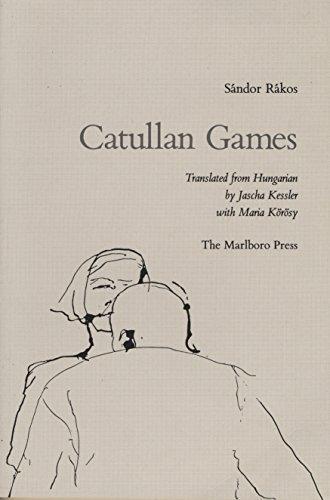 9780910395533: Catullan Games