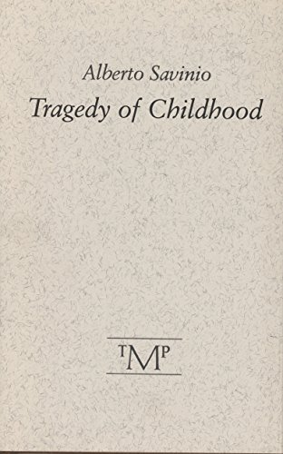 9780910395731: Tragedy of Childhood
