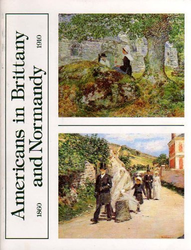 9780910407007: Americans in Brittany and Normandy 1860-1910