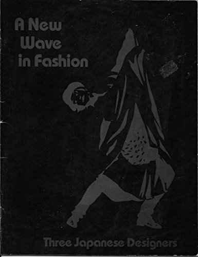 9780910407014: New Wave in Fashion: Three Japanese Designers