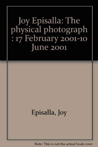 Joy Episalla: The Physical Photograph (17 February: Moore, Frank
