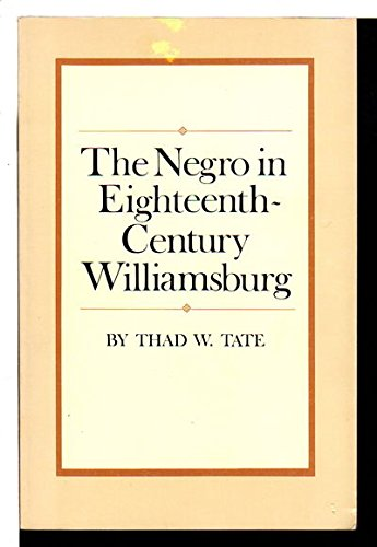 9780910412292: The Negro in Eighteenth-Century Williamsburg