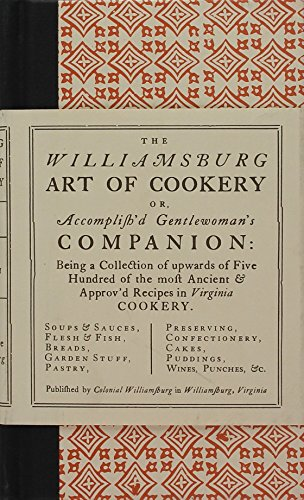 9780910412308: The Williamsburg Art of Cookery