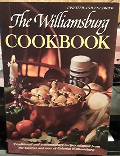 9780910412926: The Williamsburg Cookbook: Traditional and Contemporary Recipes