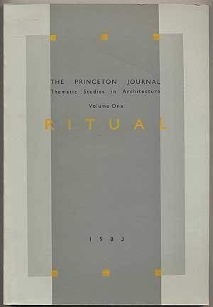 9780910413022: Princeton Journal: Thematic Studies in Architecture: 001