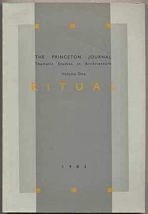 Ritual. Volume one of The Princeton Journal: Bourke, Julia (editor)