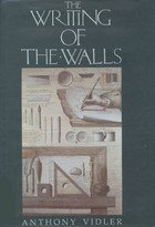 9780910413077: The Writing of the Walls: Architectural Theory in the Late Enlightenment