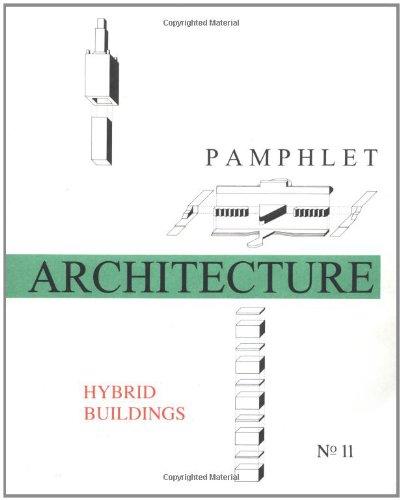 9780910413145: Pamphlet Architecture 11: Hybrid Buildings