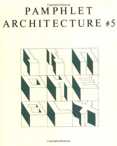 Pamphlet Architecture #5: The Alphabetical City: Holl, Steven