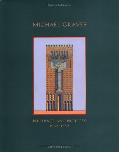 9780910413176: Michael Graves: Buildings and Projects 1982-1989