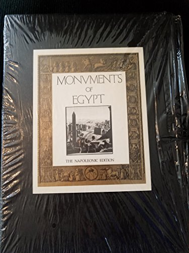 Monuments of Egypt: the Napoleonic Edition - the Complete Archaeological Plates from La Description...