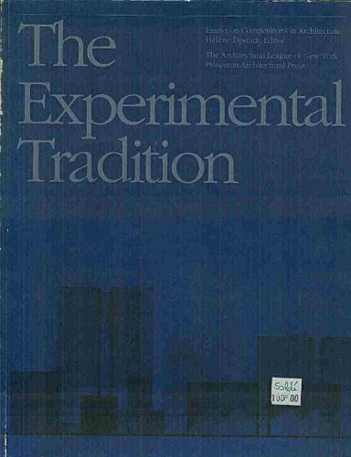 9780910413497: The Experimental Tradition: Essays on Competitions in Architecture