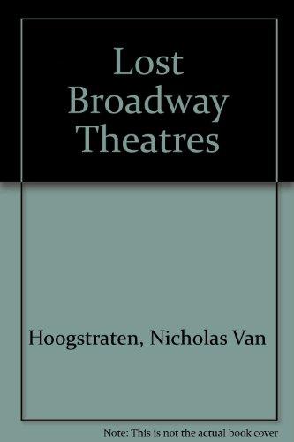 Lost Broadway Theatres: Van Hoogstraten, Nicholas; Pottle, Jock; Hopp, Maggie