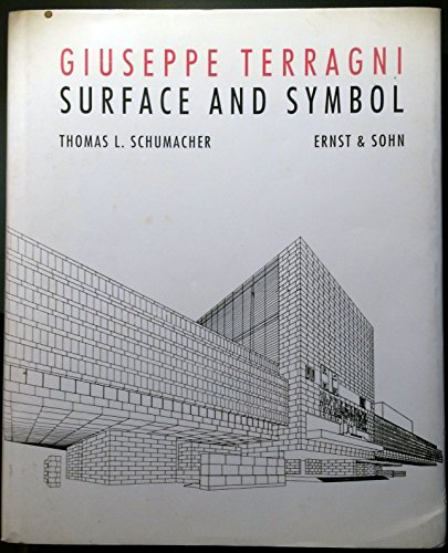 9780910413596: Surface and Symbol: Giuseppe Terragni and the Architecture of Italian Rationalism