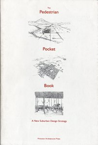 Pedestrian Pocket Book: Kelbaugh, Doug ed.
