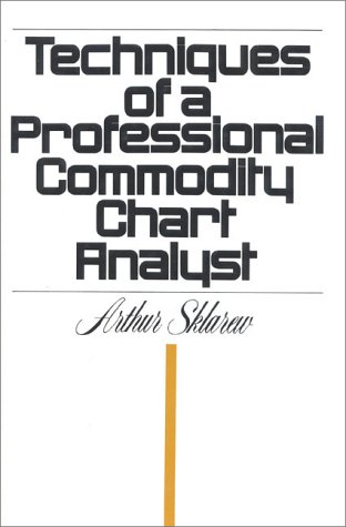9780910418102: Techniques of a Professional Commodity Chart Analyst