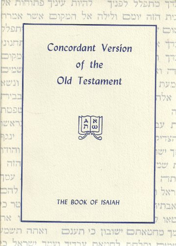 9780910424226: Concordant Version of the Old Testament: Isaiah