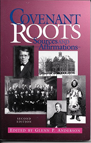 9780910452465: Covenant Roots. Sources and Affirmations