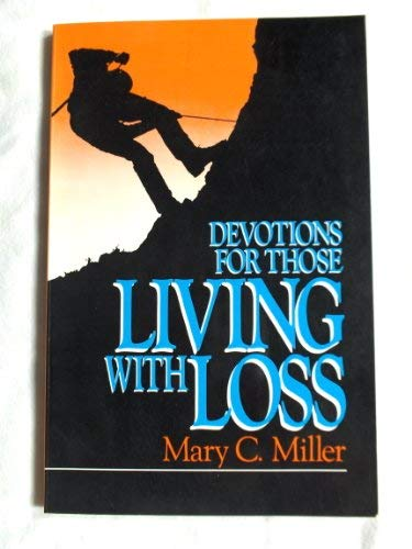9780910452724: Devotions for Those Living With Loss