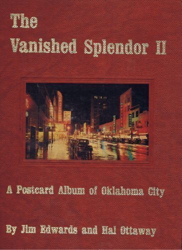 The Vanished Album of Oklahoma City: Jim Edwards and Hal Ottaway