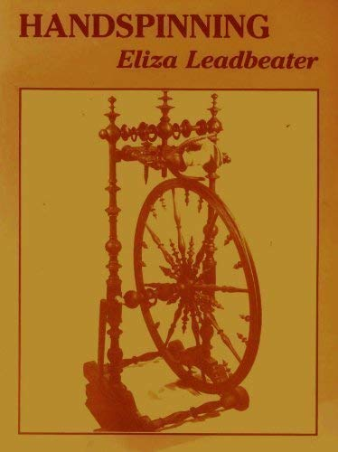 Handspinning: Leadbeater, Eliza