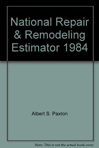 9780910460378: National Repair & Remodeling Estimator 1984