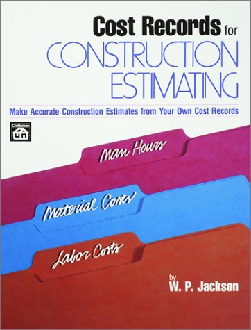 Cost Records for Construction Estimating: Jackson, W P