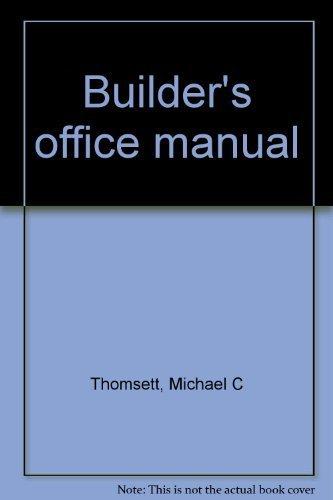 9780910460736: Builder's office manual