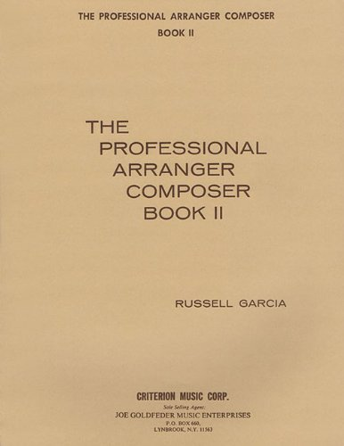 9780910468060: The Professional Arranger Composer - Book 2