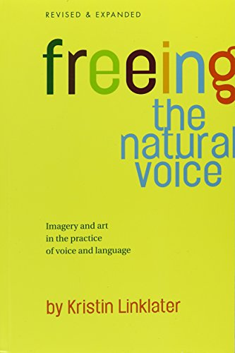 9780910482677: Freeing the Natural Voice
