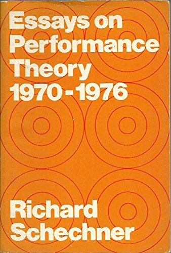richard schechner s performance theory Richard schechner author of performance studies: of performance theory in nathan stucky and cynthia wimmer's teaching performance studies.