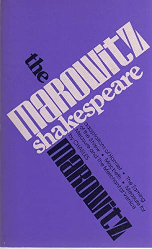 9780910482950: The Marowitz Shakespeare: Adaptions and Collages of Hamlet, MacBeth, the Taming of the Shrew, Measure for Measure, and the Merchant of Venice