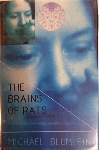 The Brains of Rats: Blumlein, Michael