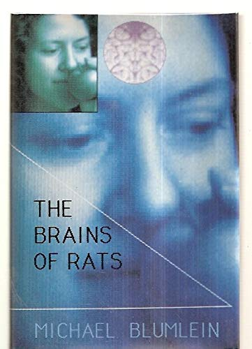 THE BRAINS OF RATS.: BLUMLEIN, Michael