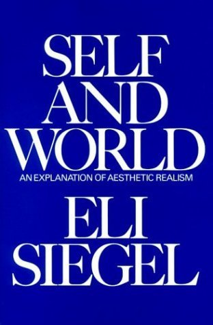 9780910492270: Self and world: An explanation of aesthetic realism