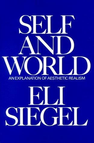 9780910492287: Self and World: An Explanation of Aesthetic Realism